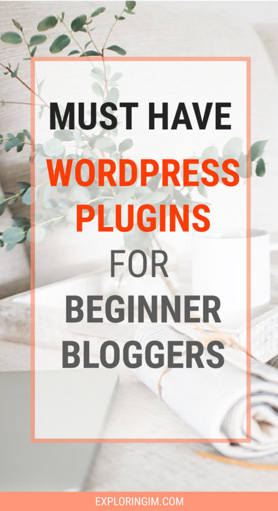 Must have WordPress plugins for new blog