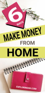 TOP 6 WAYS TO MAKE MONEY FROM HOME