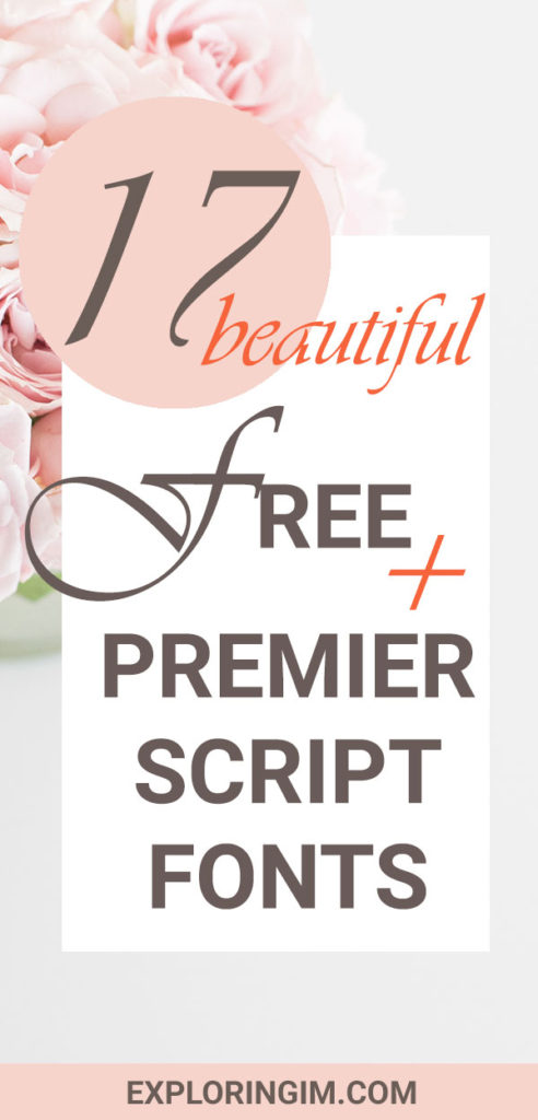 17 BEAUTIFUL FREE AND PREMIER SCRIPT FONTS