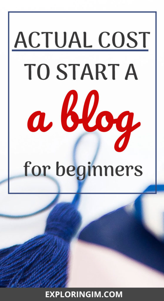 Actual cost to start a blog: a beginner guide